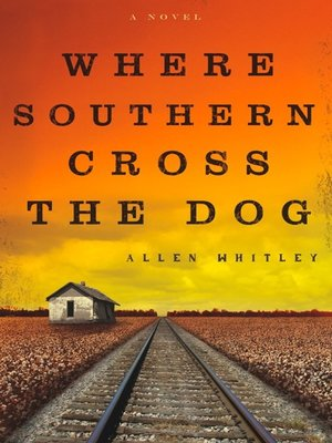 cover image of Where Southern Cross the Dog
