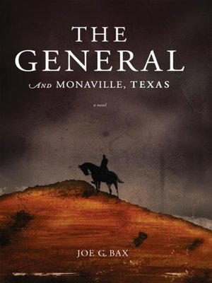 cover image of The General and Monaville, Texas