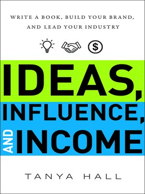 cover image of Ideas, Influence, and Income