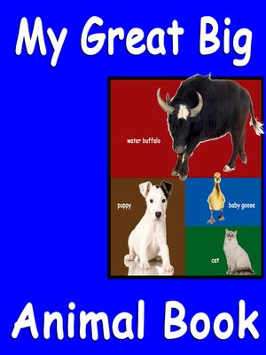 cover image of My Great Big Animal Book