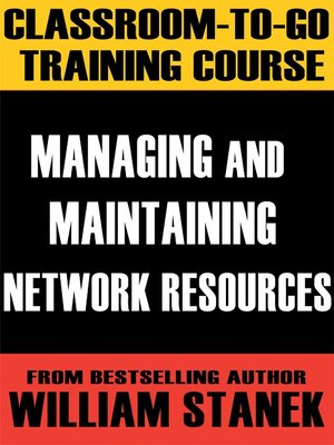 cover image of Managing and Maintaining Network Resources Classroom-To-Go: Windows Server 2003 Edition