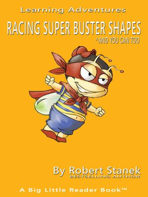 cover image of Racing Super Buster Shapes and You Can Too