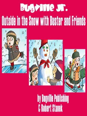 cover image of Outside in the Snow with Buster and Friends