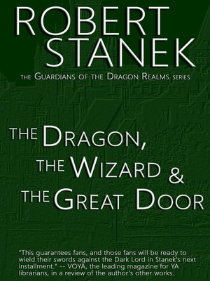 cover image of The Dragon, the Wizard & the Great Door