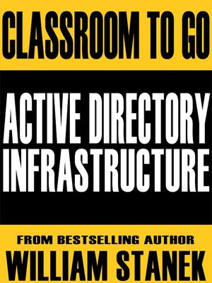 cover image of Active Directory Infrastructure Classroom-To-Go: Windows Server 2003 Edition