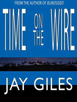 cover image of Time on the Wire