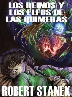 cover image of Los Reinos y los Elfos de Las Quimeras I