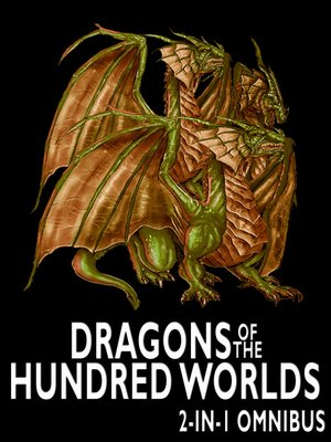 cover image of Dragons of the Hundred Worlds Omnibus