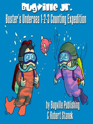 cover image of Buster's Undersea 123 Counting Expedition for Beginning Beginners