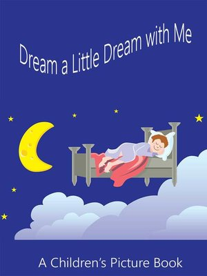 cover image of Dream a Little Dream with Me