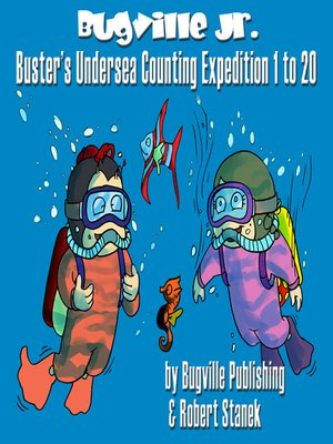 cover image of Buster's Undersea Counting Expedition 1 to 20