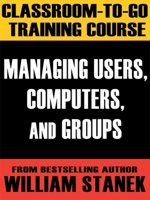 cover image of Managing Users, Computers, and Groups Classroom-To-Go Windows Server 2003 Edition