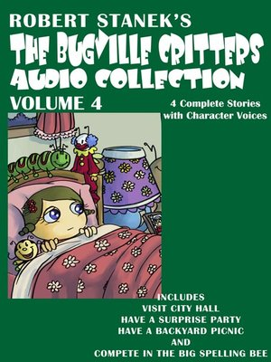cover image of The Bugville Critters Audio Collection, Volume 4