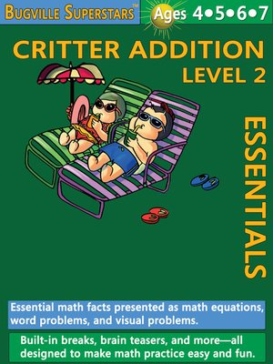 cover image of Critter Addition Essentials Level 2