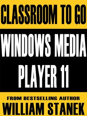 cover image of Windows Media Player 11 Classroom-To-Go: Windows XP and Windows Vista Edition