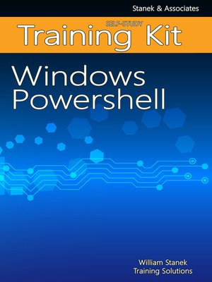 cover image of Windows PowerShell Self-Study Training Kit