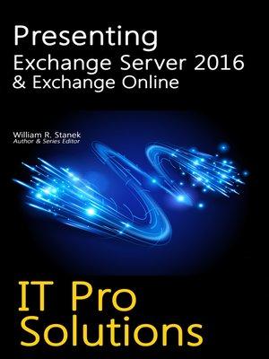 cover image of Presenting Exchange Server 2016 & Exchange Online