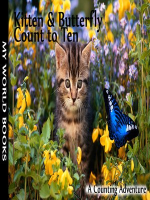 cover image of Kitten and Butterfly Count to Ten