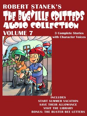 cover image of The Bugville Critters Audio Collection, Volume 7