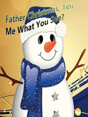 cover image of Father Christmas, Tell Me What You See?
