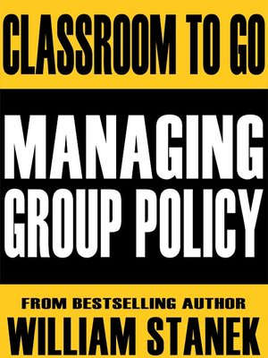 cover image of Managing Group Policy Classroom-To-Go: Windows Server 2003 Edition