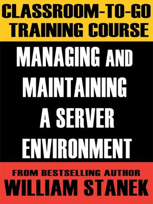 cover image of Managing and Maintaining a Server Environment Classroom-To-Go: Windows Server 2003 Edition