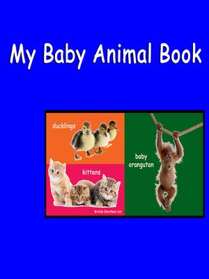 cover image of My Baby Animal Book