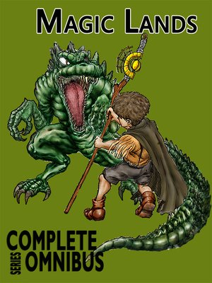 cover image of Complete Magic Lands Books 1 & 2 Omnibus