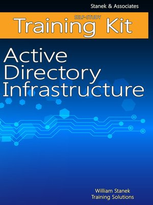 cover image of Active Directory Infrastructure Self-Study Training Kit