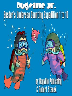 cover image of Buster's Undersea Counting Expedition 1 to 10