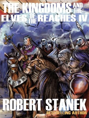 cover image of The Kingdoms and the Elves of the Reaches IV