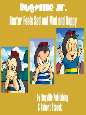 cover image of Buster Feels Sad and Mad and Happy