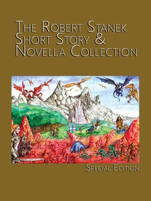 cover image of The Robert Stanek Short Story & Novella Collection