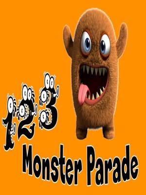 cover image of Monster Parade 1, 2, 3