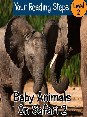 cover image of Baby Animals On Safari 2