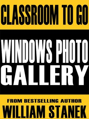 cover image of Windows Photo Gallery Classroom-To-Go: Windows Vista Edition