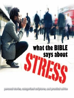 cover image of What the Bible Says About Stress
