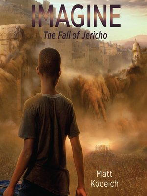 cover image of Imagine...The Fall of Jericho