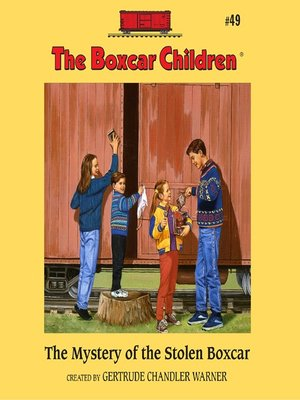 cover image of The Mystery of the Stolen Boxcar