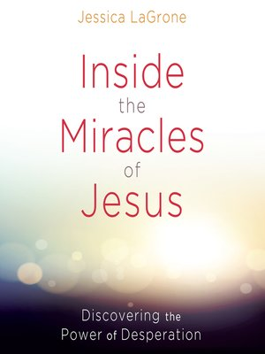 cover image of Inside the Miracles of Jesus