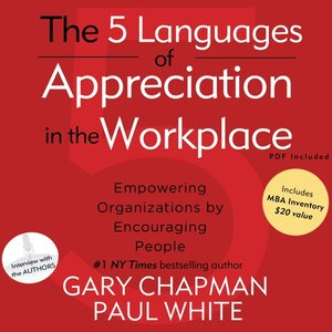 cover image of The 5 Languages of Appreciation in the Workplace