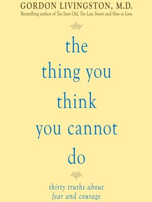 cover image of The Thing You Think You Cannot Do