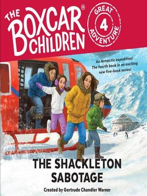 cover image of The Shackleton Sabotage