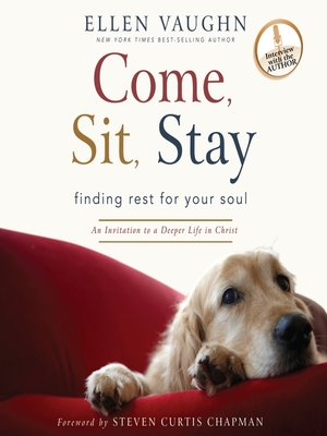 cover image of Come, Sit, Stay