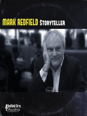 cover image of Mark Redfield Storyteller