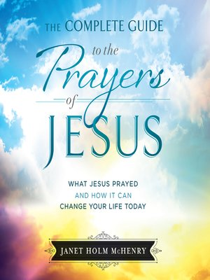 cover image of The Complete Guide to the Prayers of Jesus