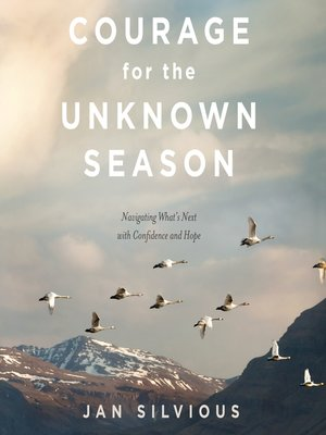 cover image of Courage for the Unknown Season