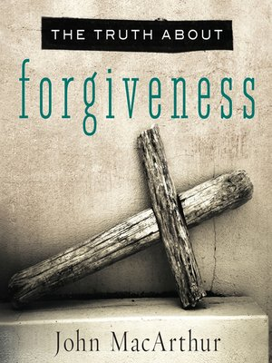 cover image of The Truth About Forgiveness
