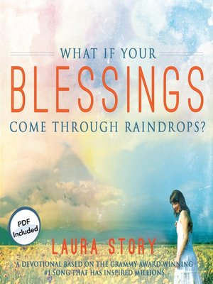 cover image of What If Your Blessings Come Through Raindrops?