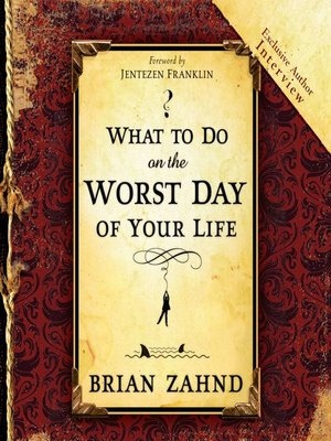 cover image of What to Do on the Worst Day of Your Life